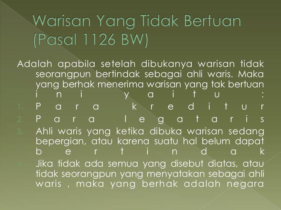 Warisan Yang Tidak Bertuan (Pasal 1126 BW)