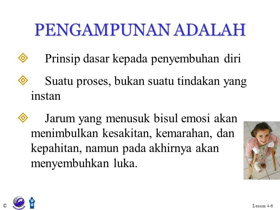 PENGAMPUNAN ADALAH Prinsip dasar kepada penyembuhan diri