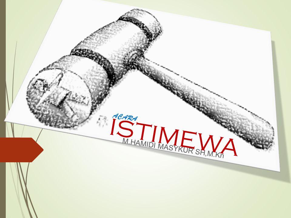 ISTIMEWA ACARA M.HAMIDI MASYKUR SH,M.Kn