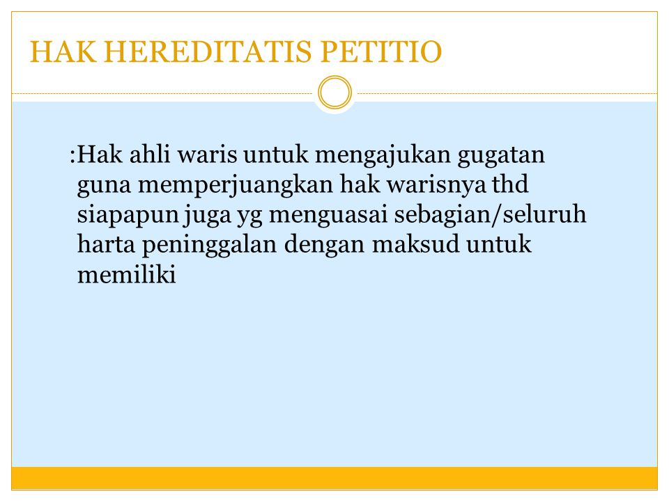 HAK HEREDITATIS PETITIO