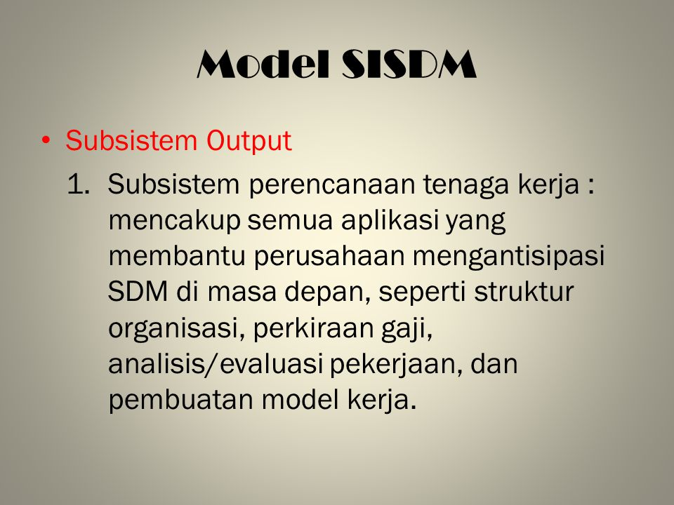 Model SISDM Subsistem Output
