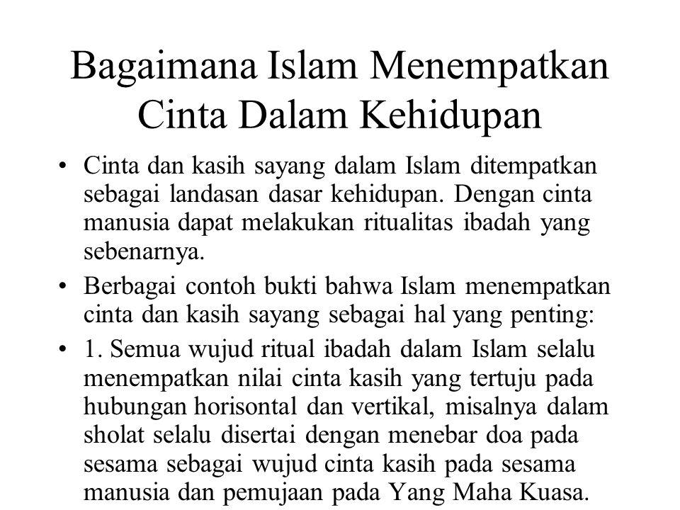 Bagaimana Islam Menempatkan Cinta Dalam Kehidupan