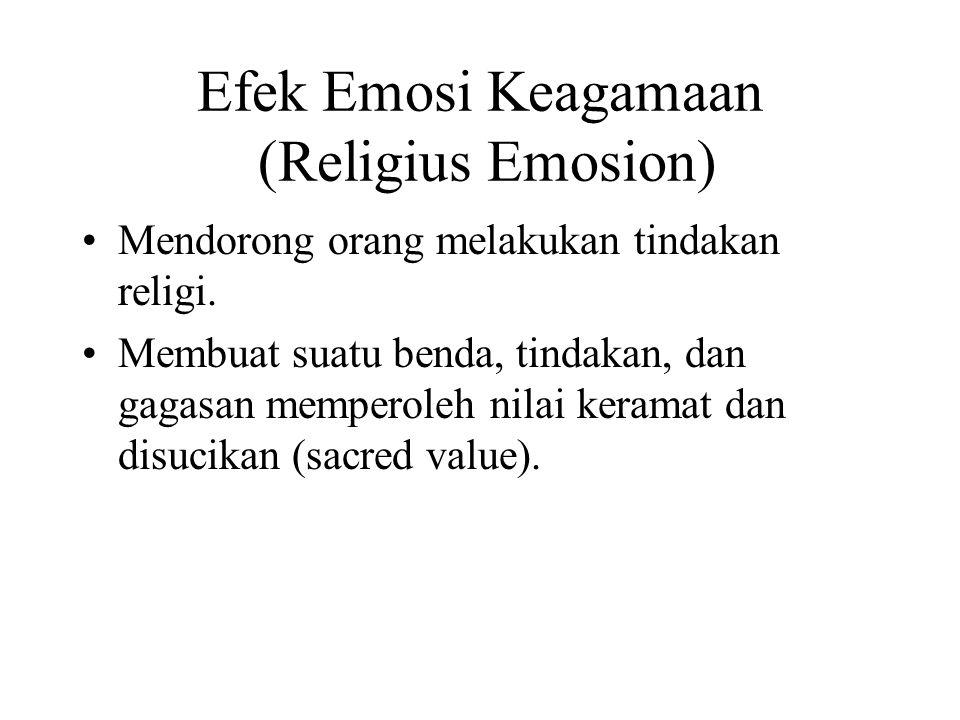 Efek Emosi Keagamaan (Religius Emosion)