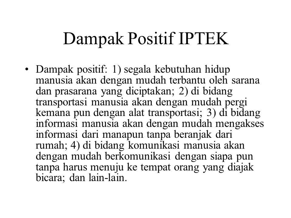 Dampak Positif IPTEK