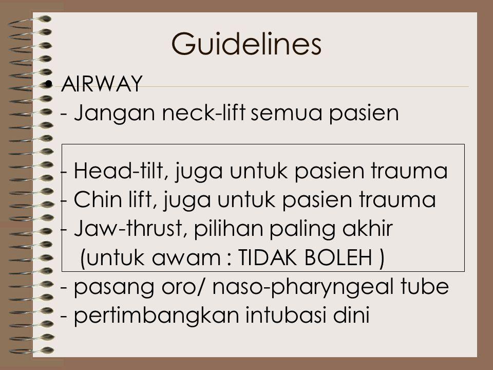 Guidelines AIRWAY - Jangan neck-lift semua pasien
