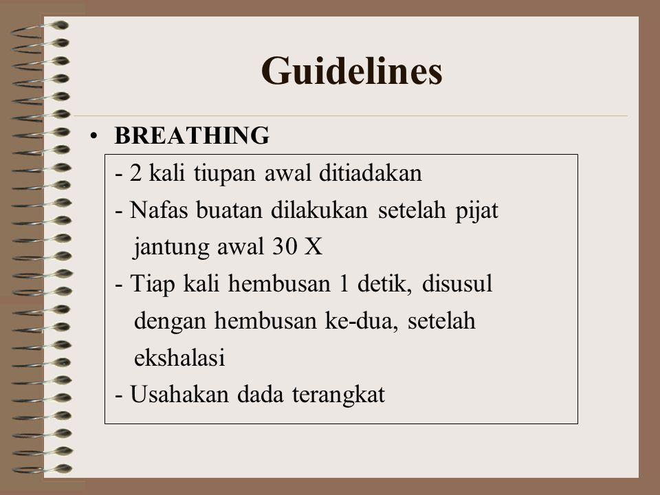 Guidelines BREATHING - 2 kali tiupan awal ditiadakan