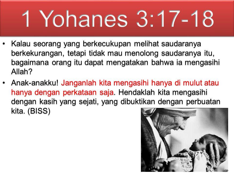 1 Yohanes 3:17-18