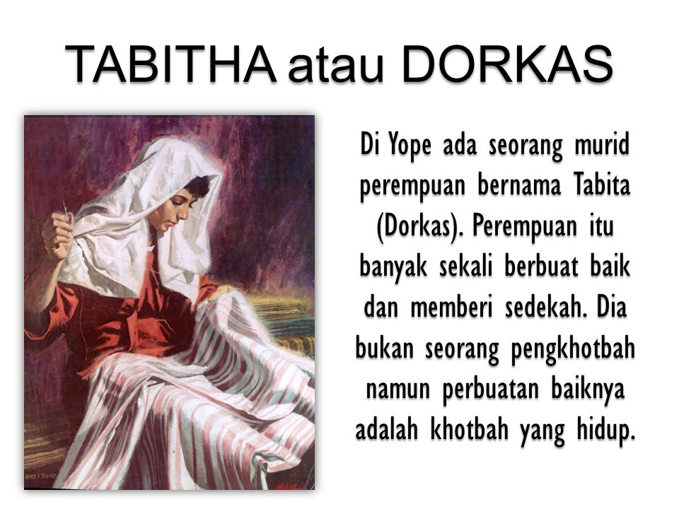 TABITHA atau DORKAS