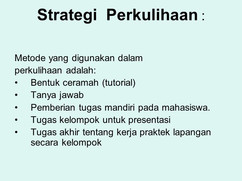 Strategi Perkulihaan :