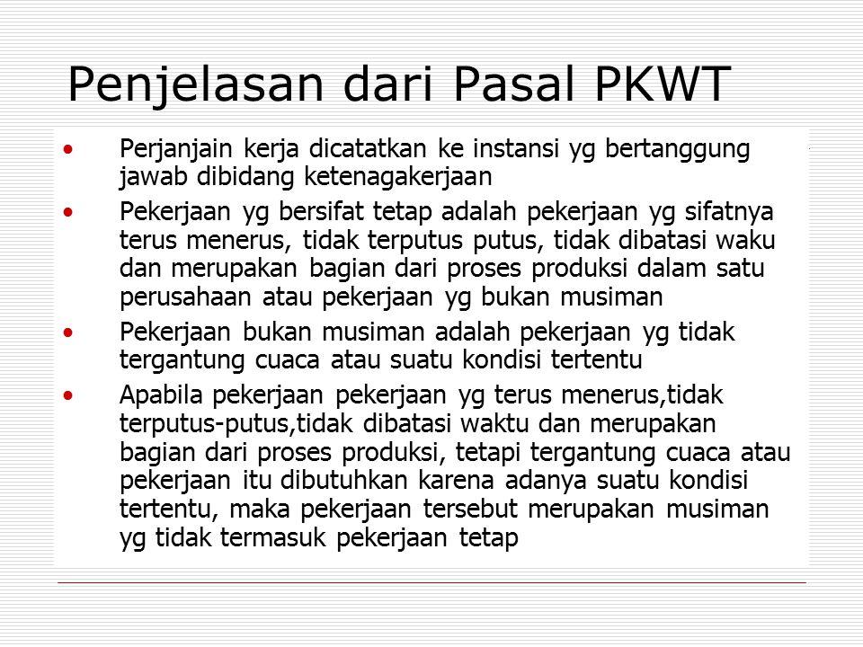 Penjelasan dari Pasal PKWT