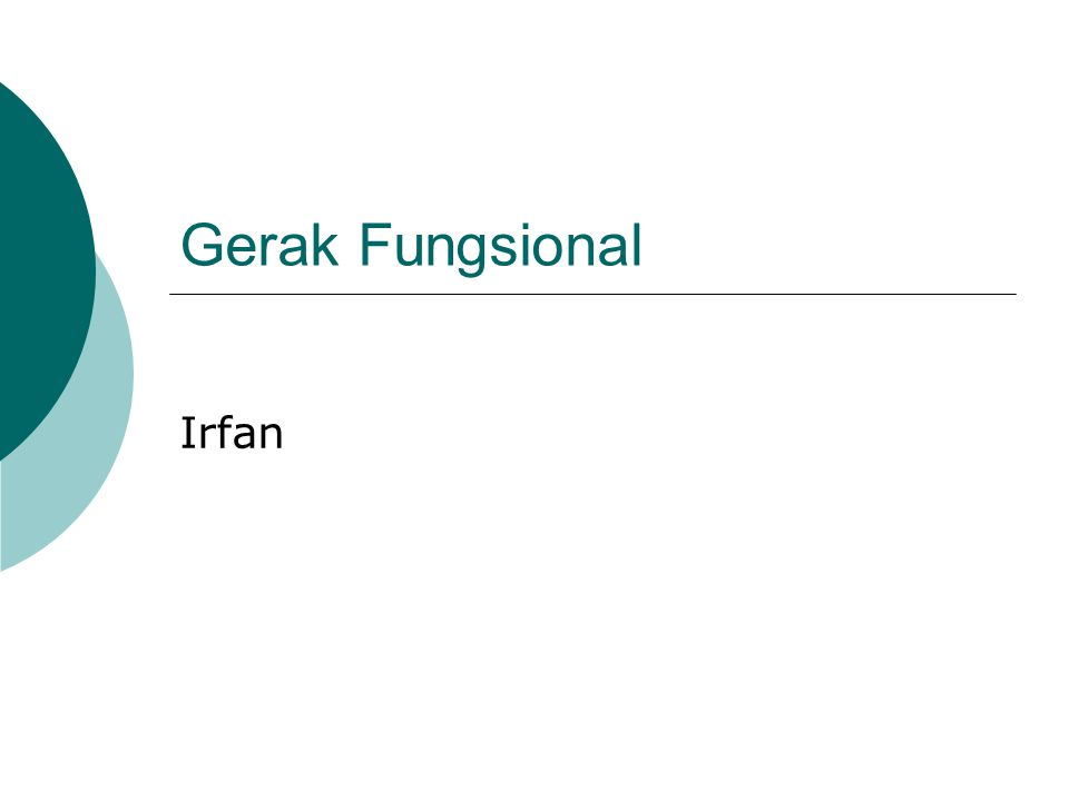 Gerak Fungsional Irfan