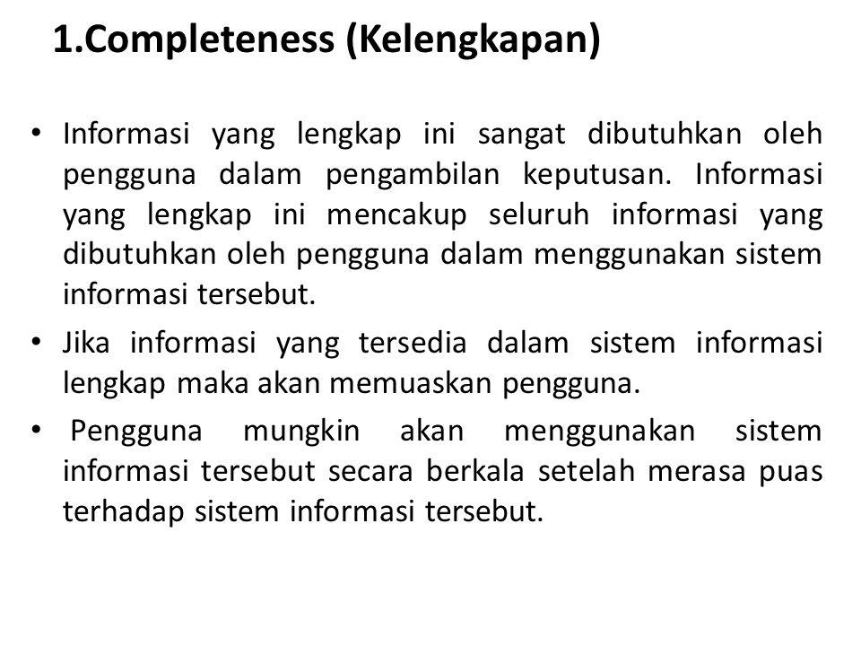1.Completeness (Kelengkapan)