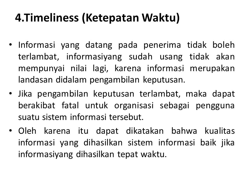4.Timeliness (Ketepatan Waktu)