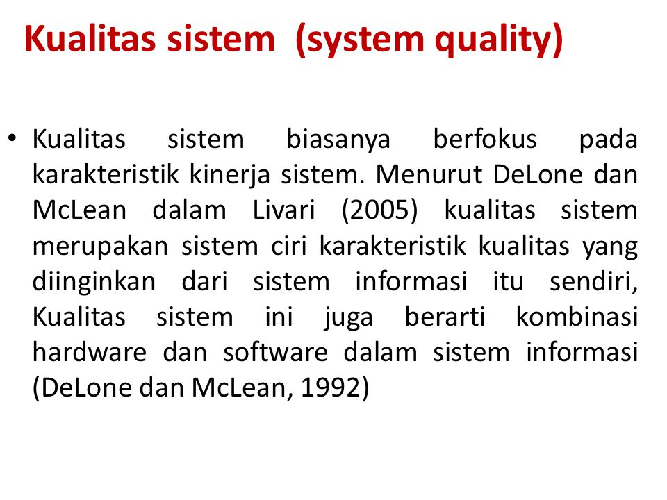 Kualitas sistem (system quality)