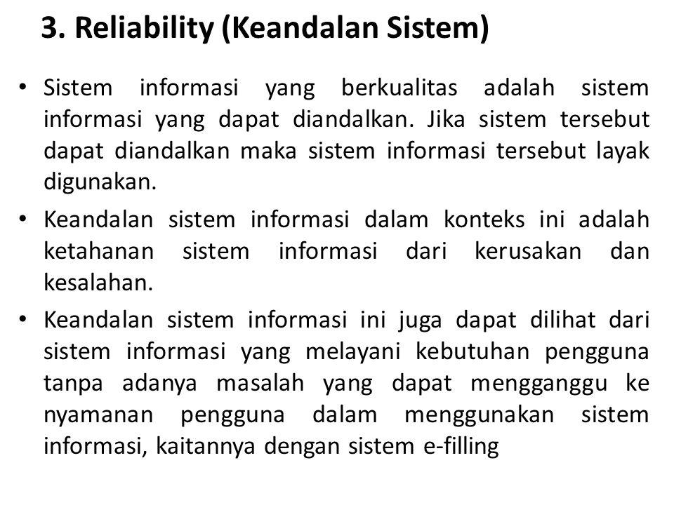 3. Reliability (Keandalan Sistem)