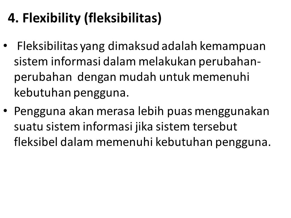 4. Flexibility (fleksibilitas)