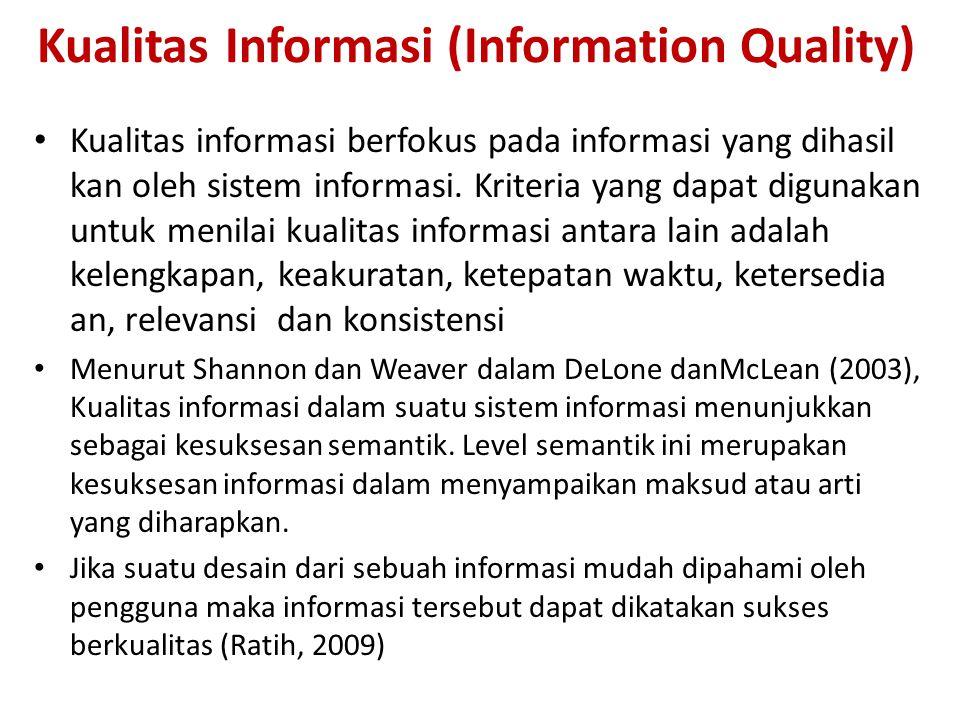 Kualitas Informasi (Information Quality)