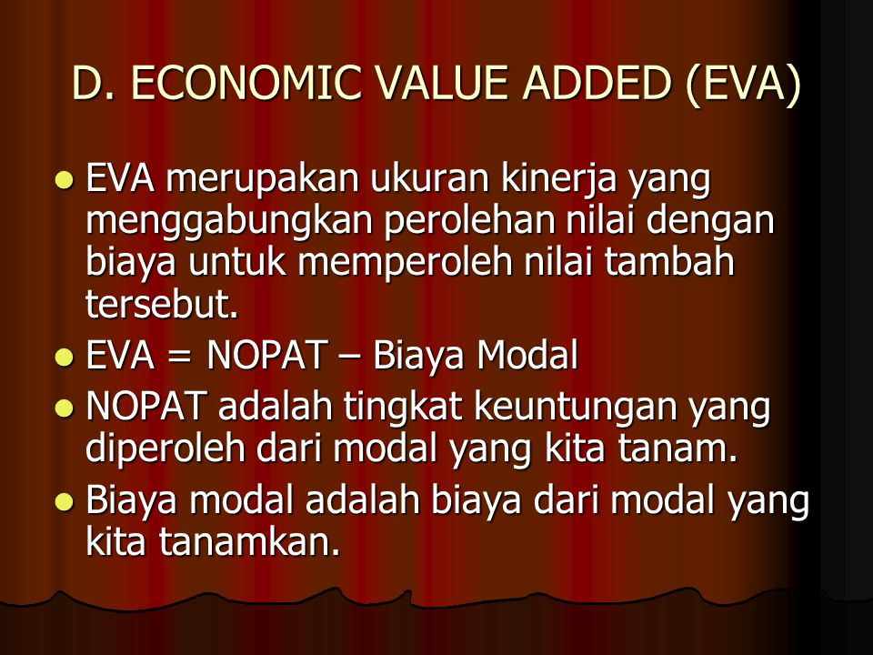 D. ECONOMIC VALUE ADDED (EVA)