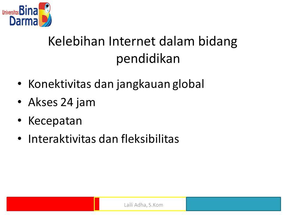 Kelebihan Internet dalam bidang pendidikan