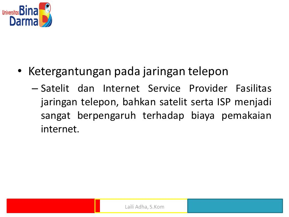 Ketergantungan pada jaringan telepon