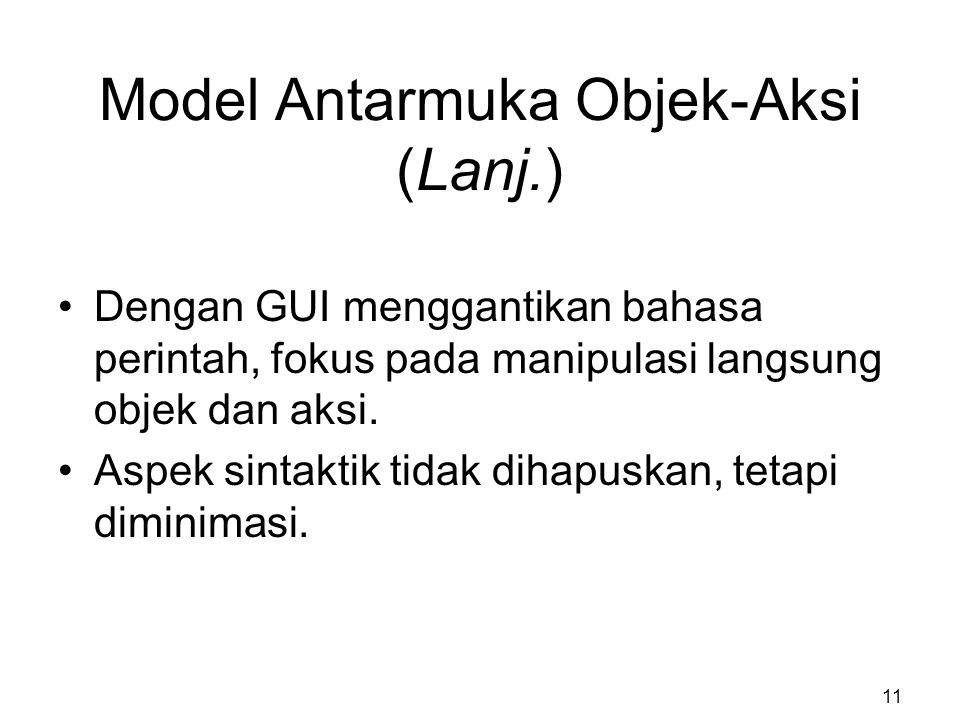 Model Antarmuka Objek-Aksi (Lanj.)