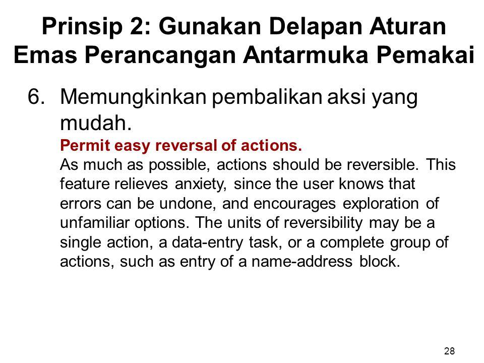 Prinsip 2: Gunakan Delapan Aturan Emas Perancangan Antarmuka Pemakai