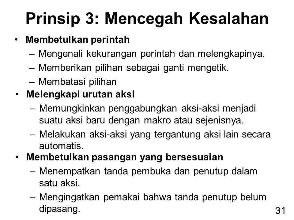 Prinsip 3: Mencegah Kesalahan
