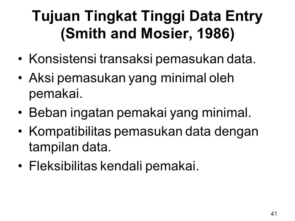 Tujuan Tingkat Tinggi Data Entry (Smith and Mosier, 1986)