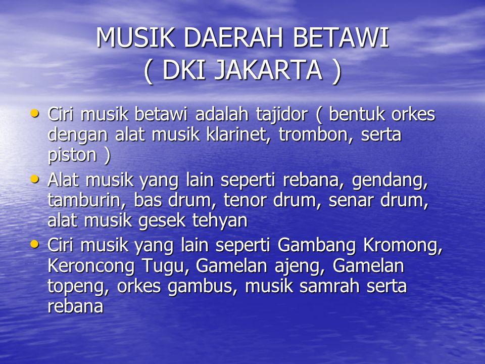MUSIK DAERAH BETAWI ( DKI JAKARTA )