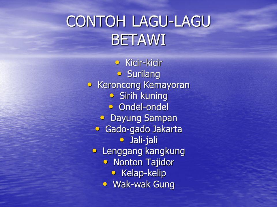 CONTOH LAGU-LAGU BETAWI