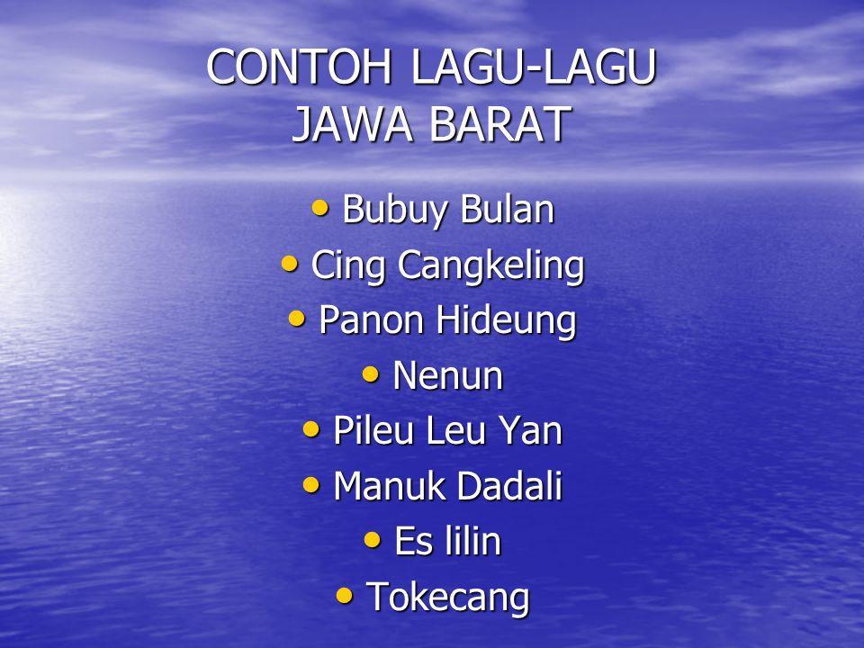 CONTOH LAGU-LAGU JAWA BARAT