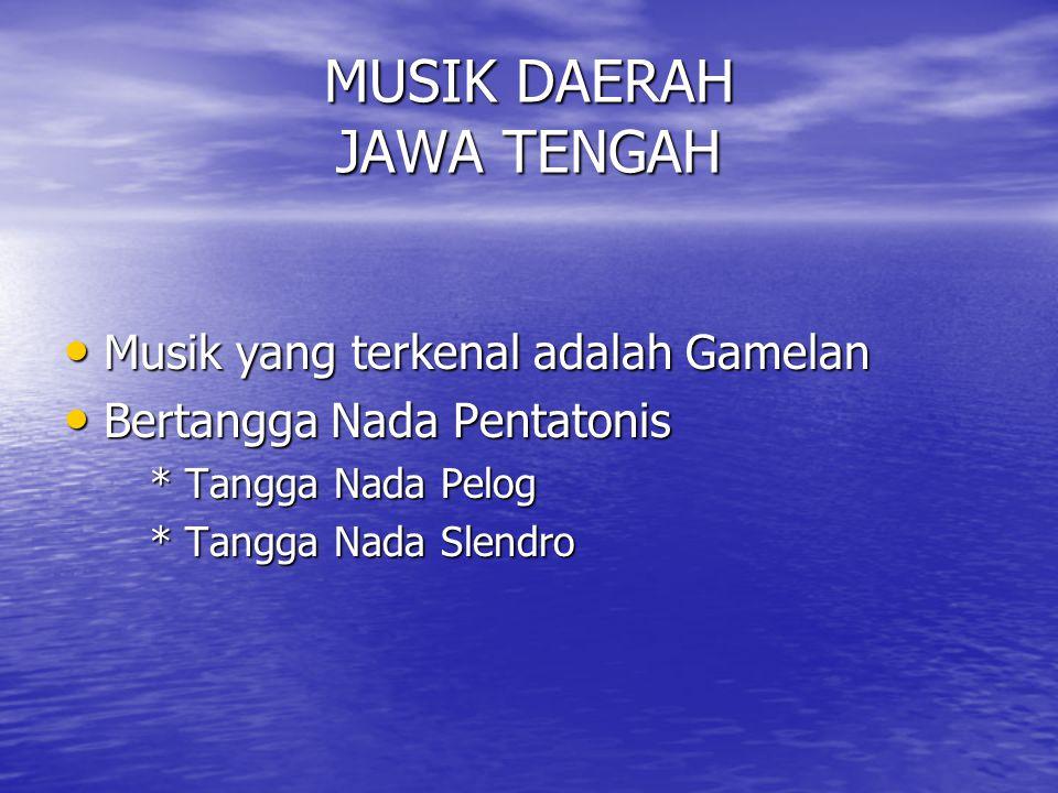 MUSIK DAERAH JAWA TENGAH