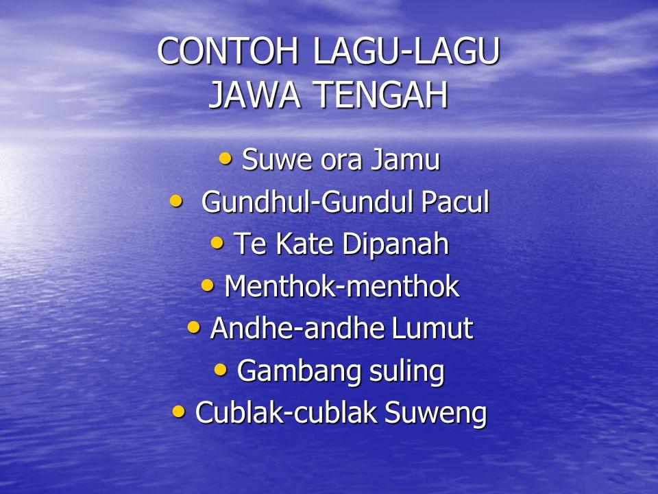 CONTOH LAGU-LAGU JAWA TENGAH