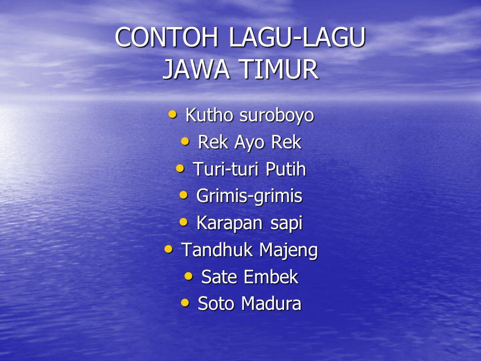 CONTOH LAGU-LAGU JAWA TIMUR