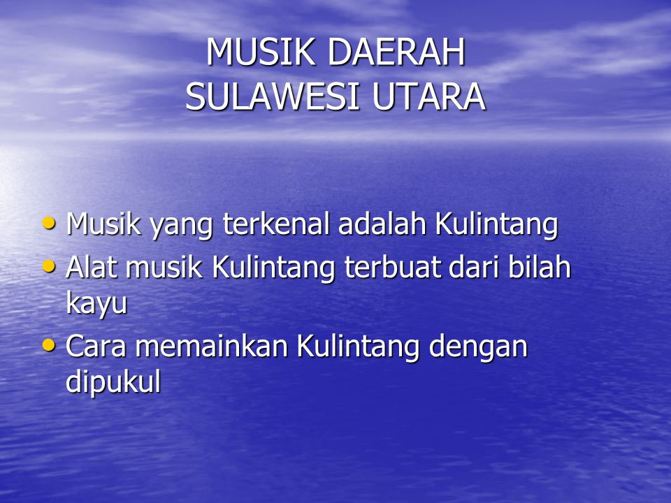 MUSIK DAERAH SULAWESI UTARA