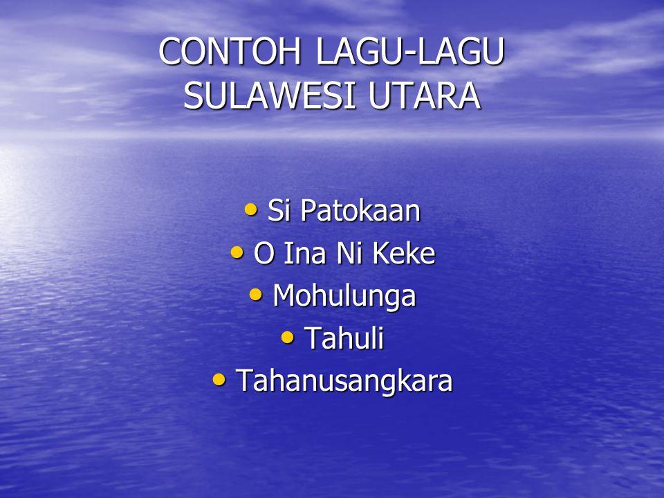 CONTOH LAGU-LAGU SULAWESI UTARA