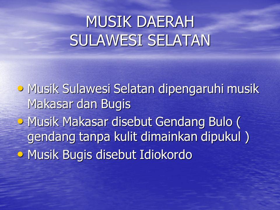 MUSIK DAERAH SULAWESI SELATAN