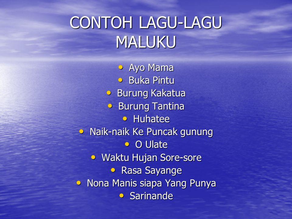 CONTOH LAGU-LAGU MALUKU