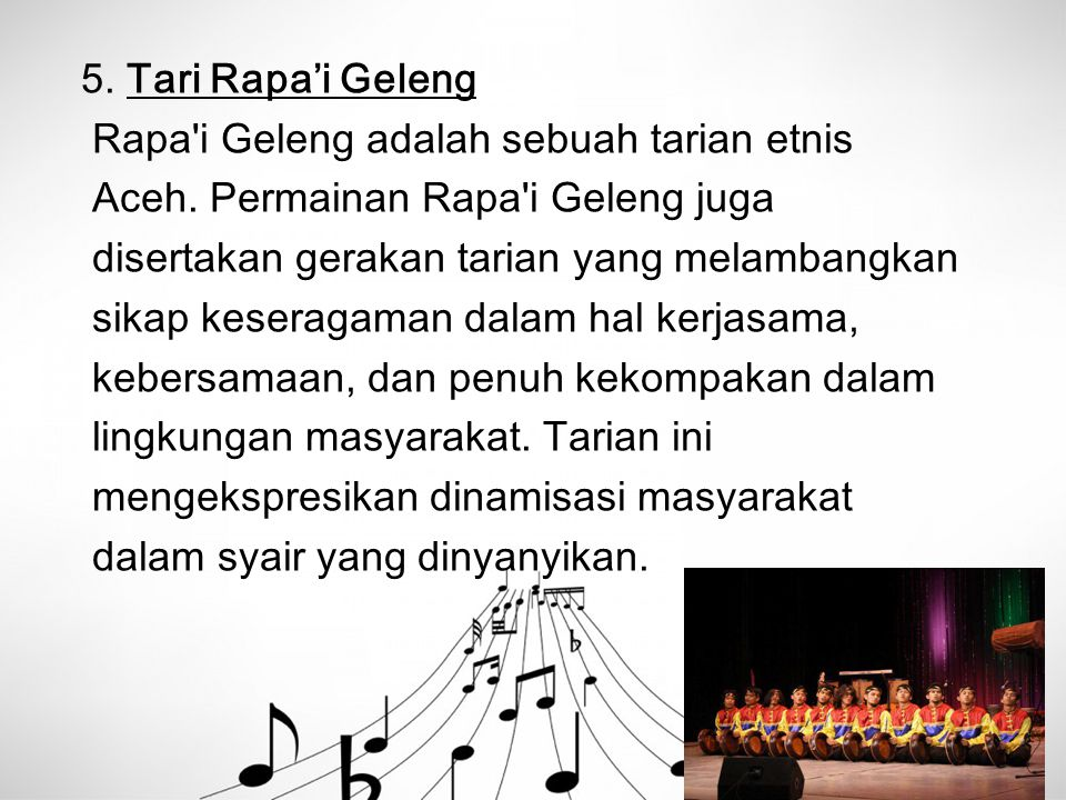 5. Tari Rapa'i Geleng Rapa i Geleng adalah sebuah tarian etnis. Aceh. Permainan Rapa i Geleng juga.