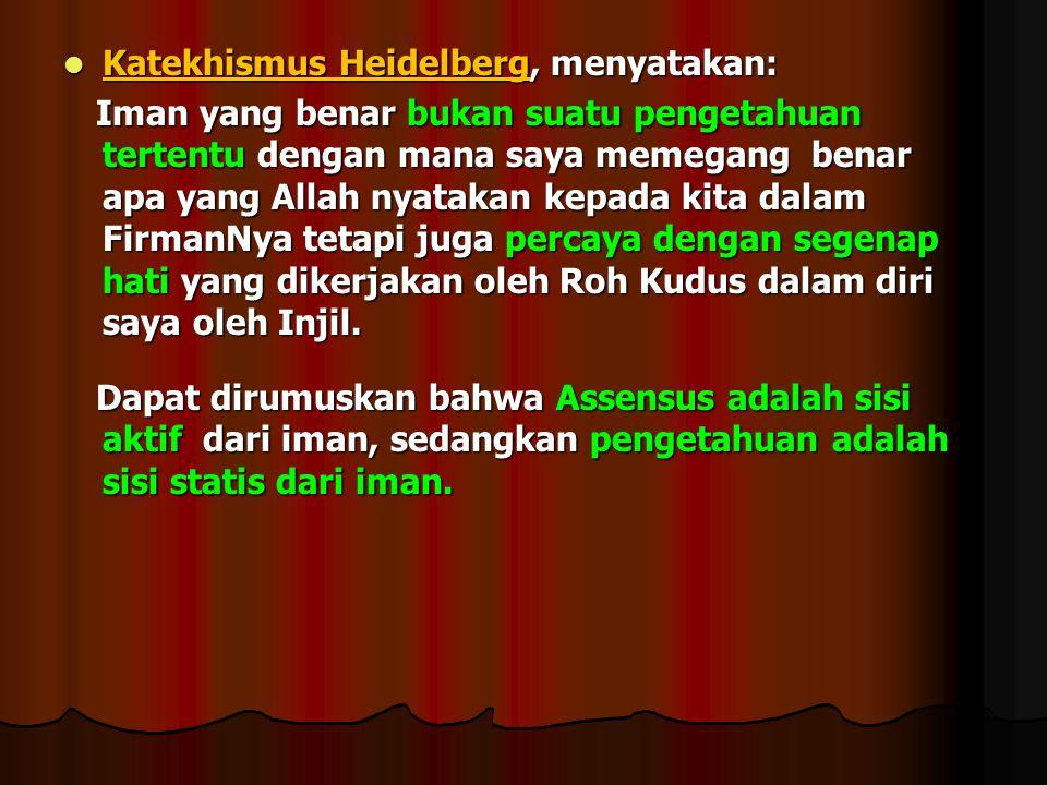 Katekhismus Heidelberg, menyatakan:
