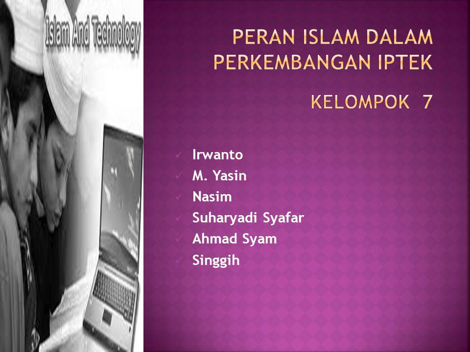 Peran Islam dalam Perkembangan IPTek kelompok 7