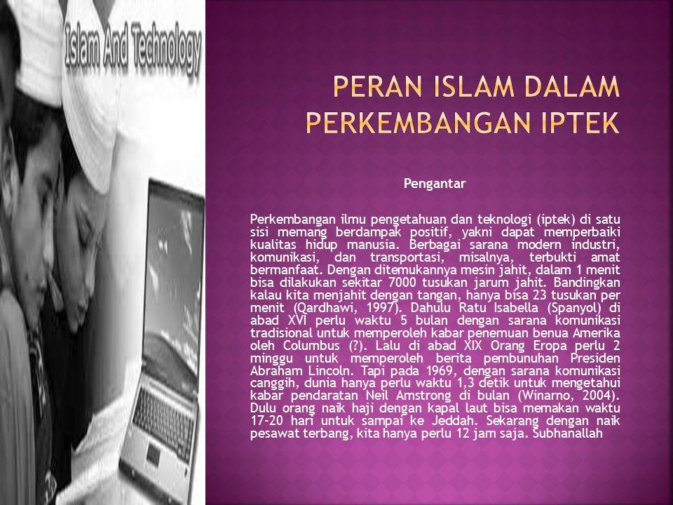 Peran Islam dalam Perkembangan IPTek