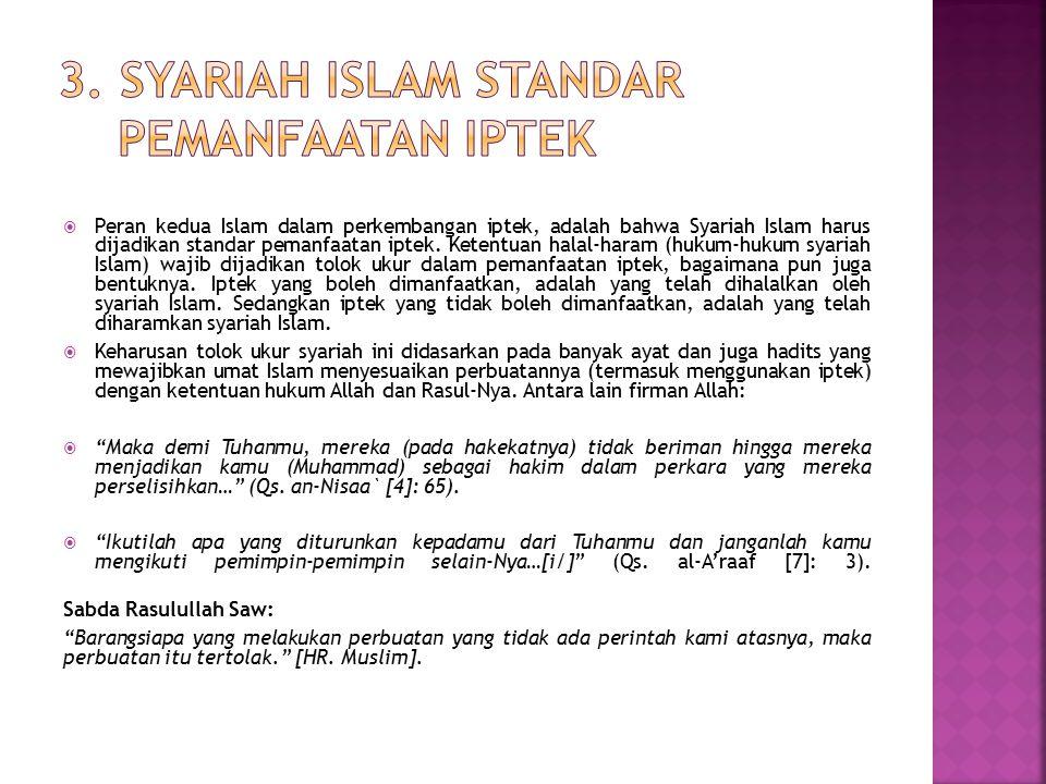 3. Syariah Islam Standar Pemanfaatan Iptek