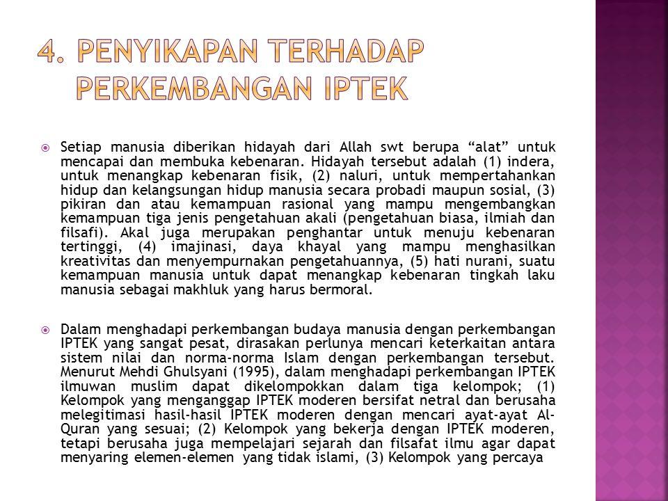 4. Penyikapan Terhadap Perkembangan IPTEK
