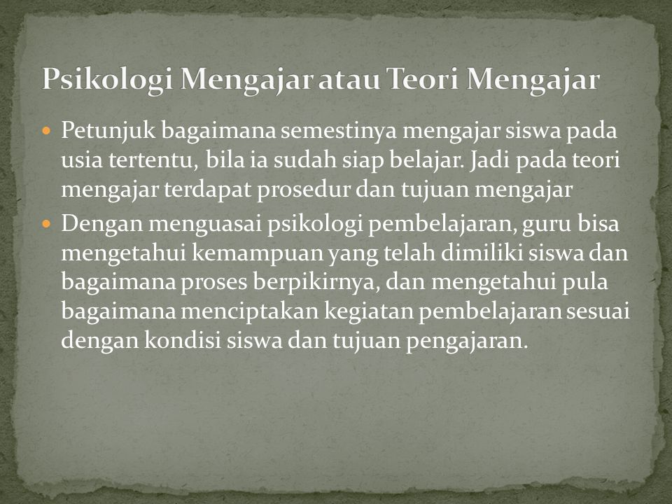 Psikologi Mengajar atau Teori Mengajar