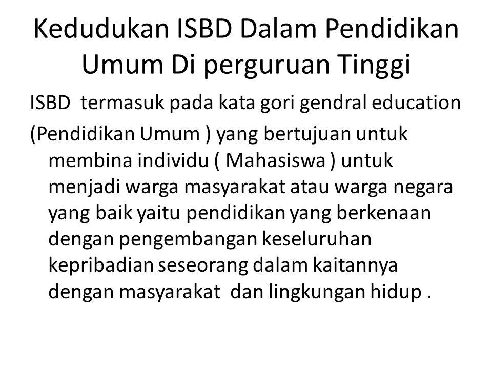 Kedudukan ISBD Dalam Pendidikan Umum Di perguruan Tinggi