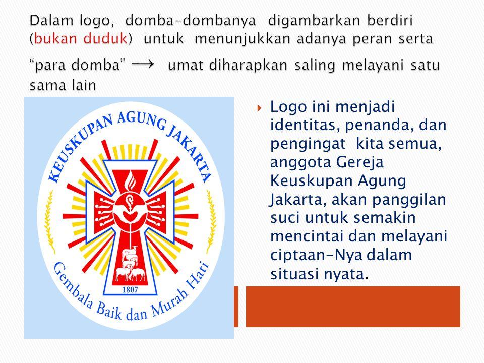 Dalam logo, domba-dombanya digambarkan berdiri (bukan duduk) untuk menunjukkan adanya peran serta para domba → umat diharapkan saling melayani satu sama lain