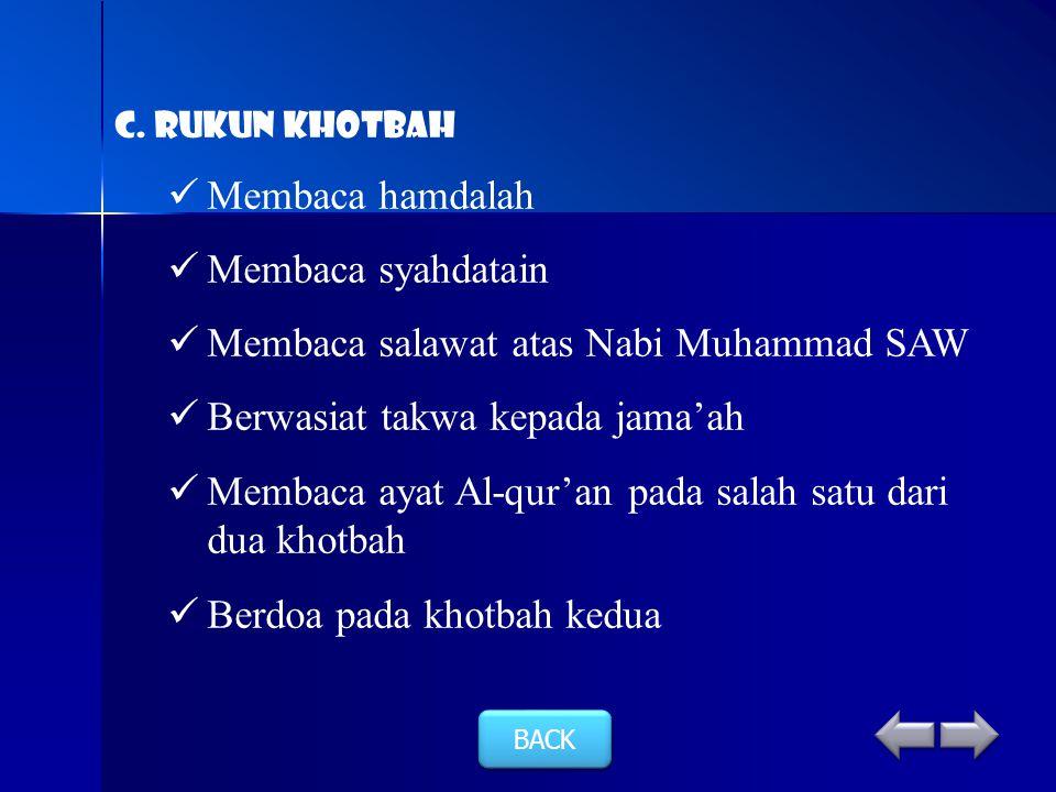 Membaca salawat atas Nabi Muhammad SAW Berwasiat takwa kepada jama'ah