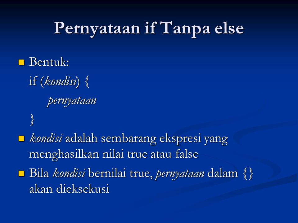 Pernyataan if Tanpa else