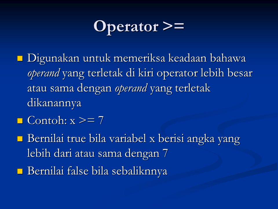 Operator >=